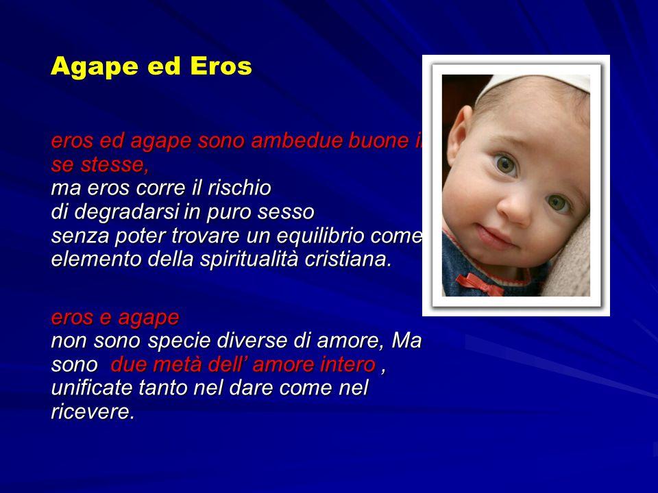 Agape ed Eros