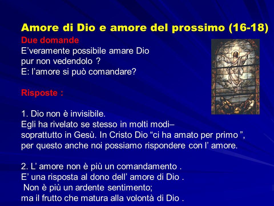 Amore di Dio e amore del prossimo (16-18)