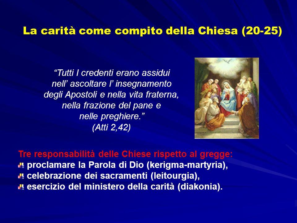 La carità come compito della Chiesa (20-25)