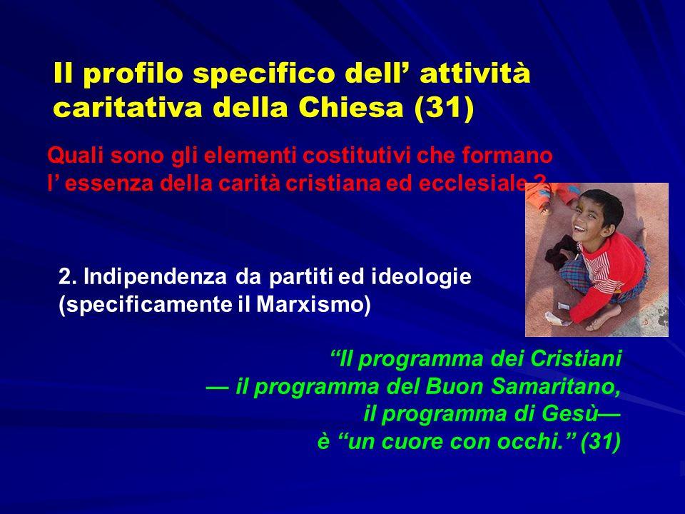 Il profilo specifico dell' attività caritativa della Chiesa (31)