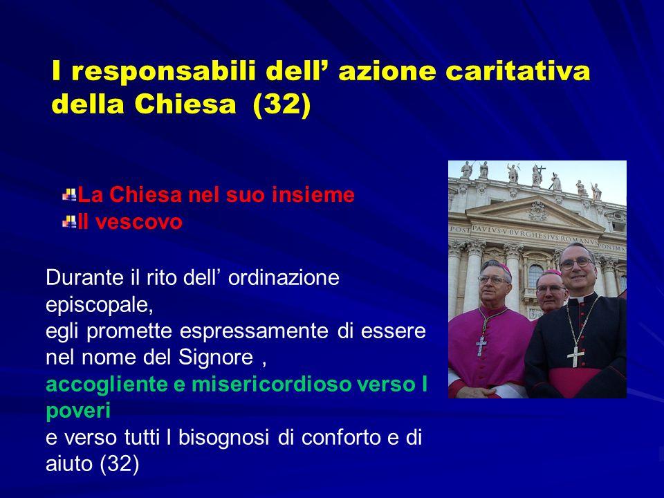 I responsabili dell' azione caritativa della Chiesa (32)