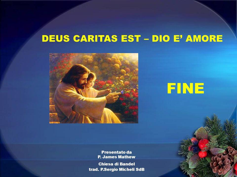 DEUS CARITAS EST – DIO E' AMORE