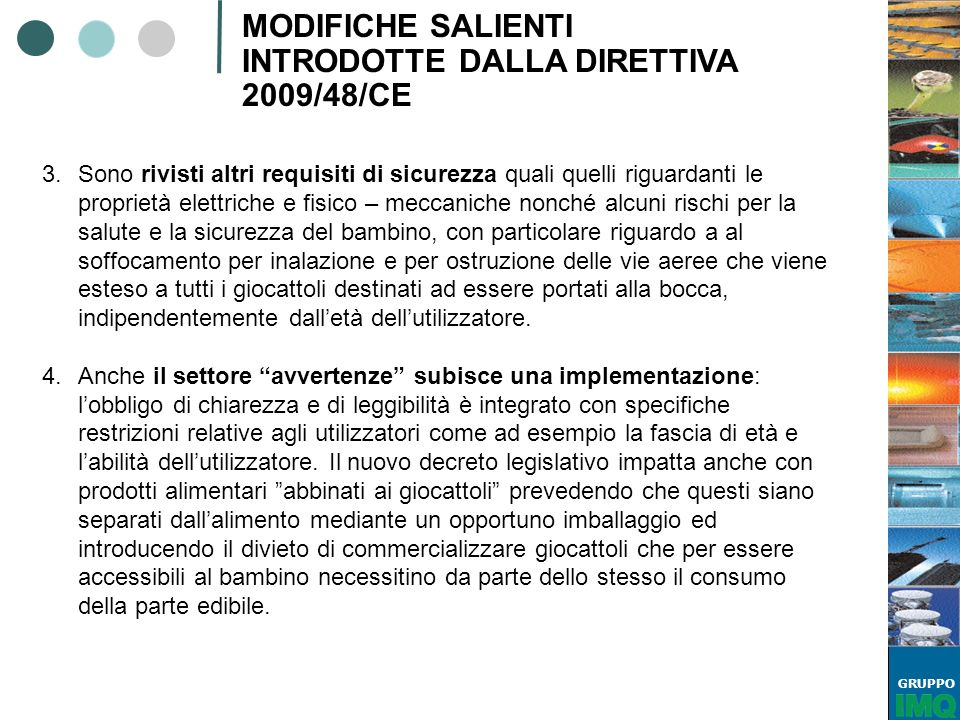 MODIFICHE SALIENTI INTRODOTTE DALLA DIRETTIVA 2009/48/CE