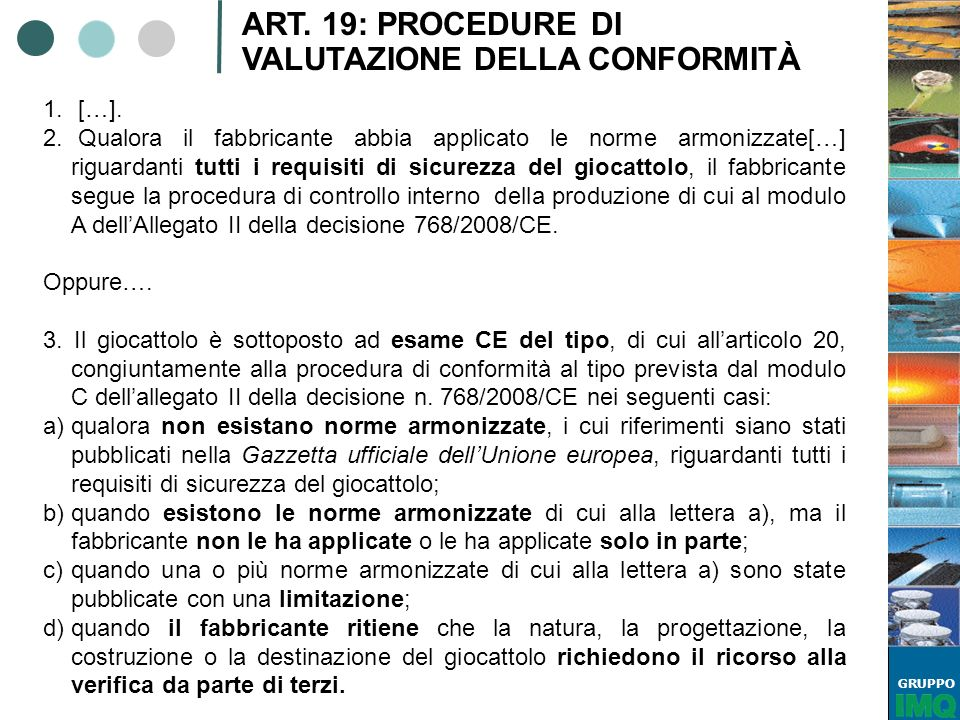 ART. 19: PROCEDURE DI VALUTAZIONE DELLA CONFORMITÀ