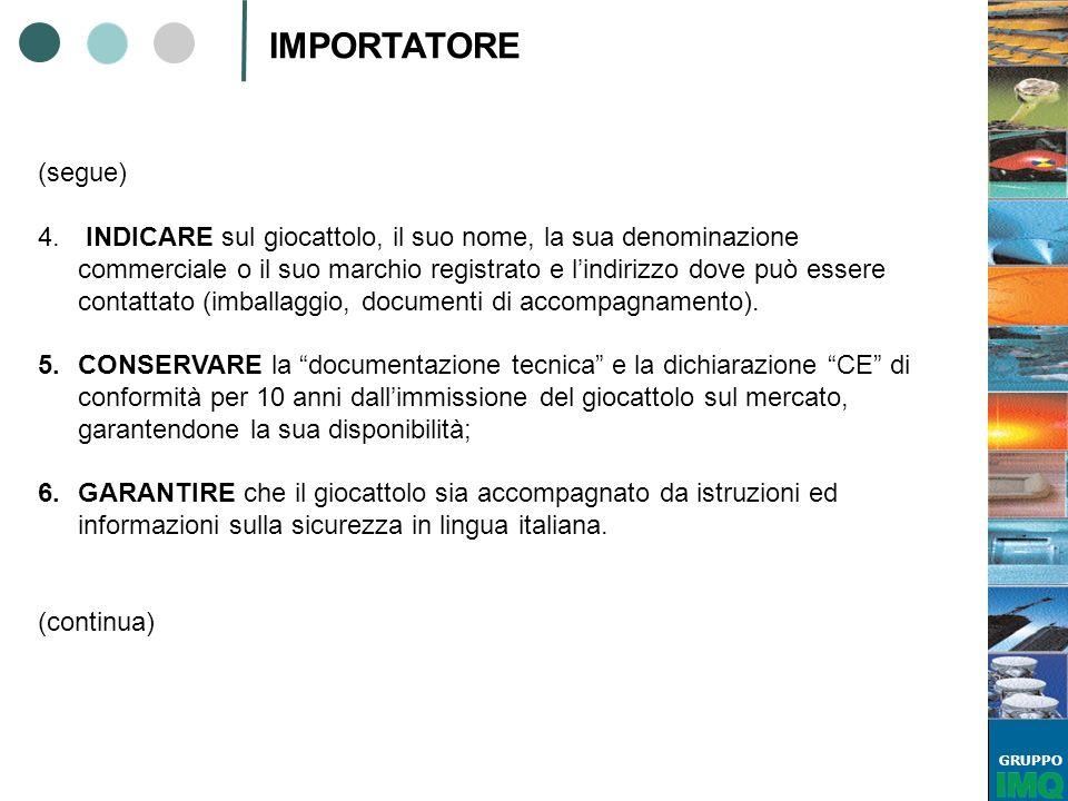 IMPORTATORE (segue)