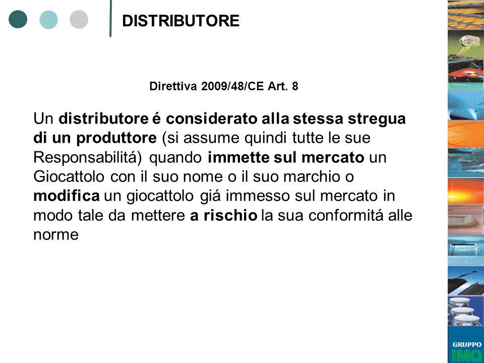 DISTRIBUTORE Direttiva 2009/48/CE Art. 8.