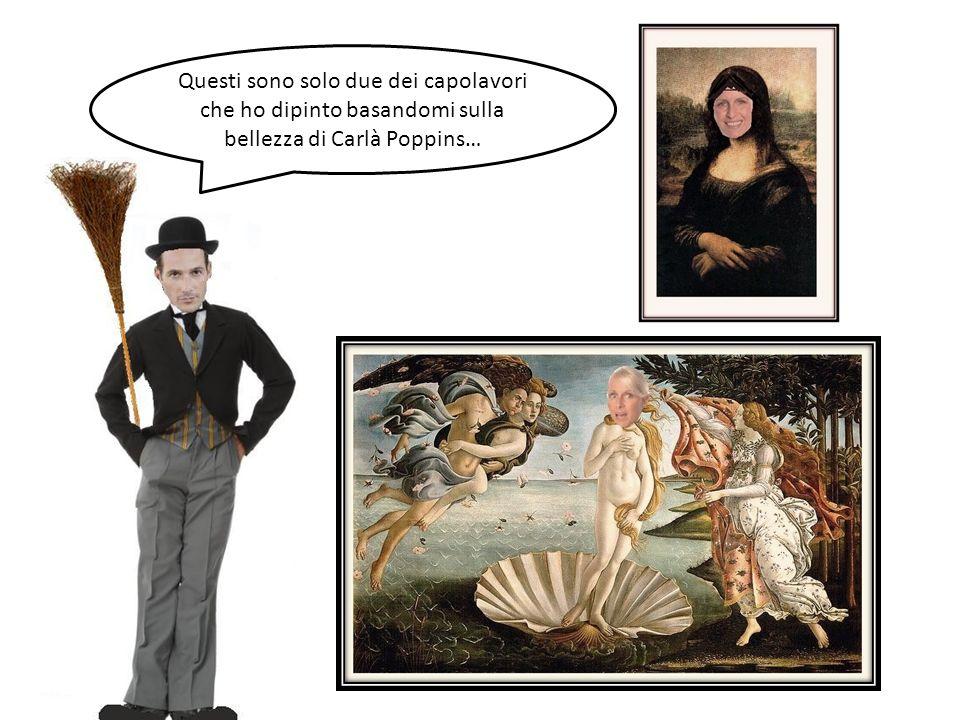 Questi sono solo due dei capolavori che ho dipinto basandomi sulla bellezza di Carlà Poppins…