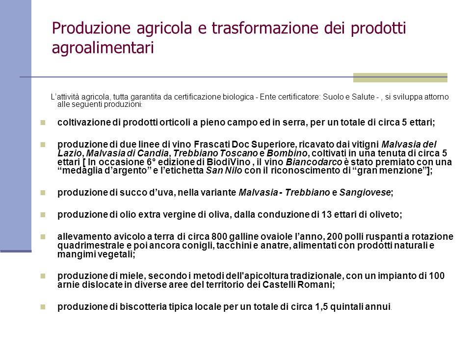 Produzione agricola e trasformazione dei prodotti agroalimentari