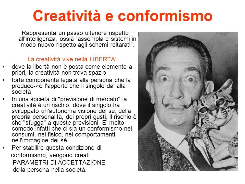 Creatività e conformismo