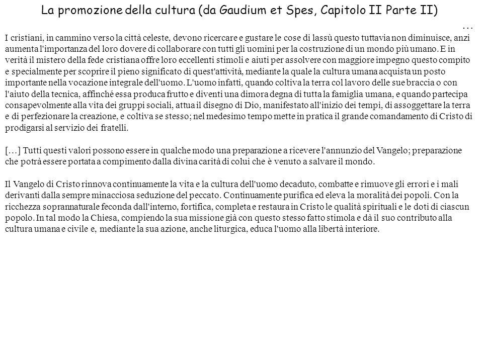 La promozione della cultura (da Gaudium et Spes, Capitolo II Parte II)