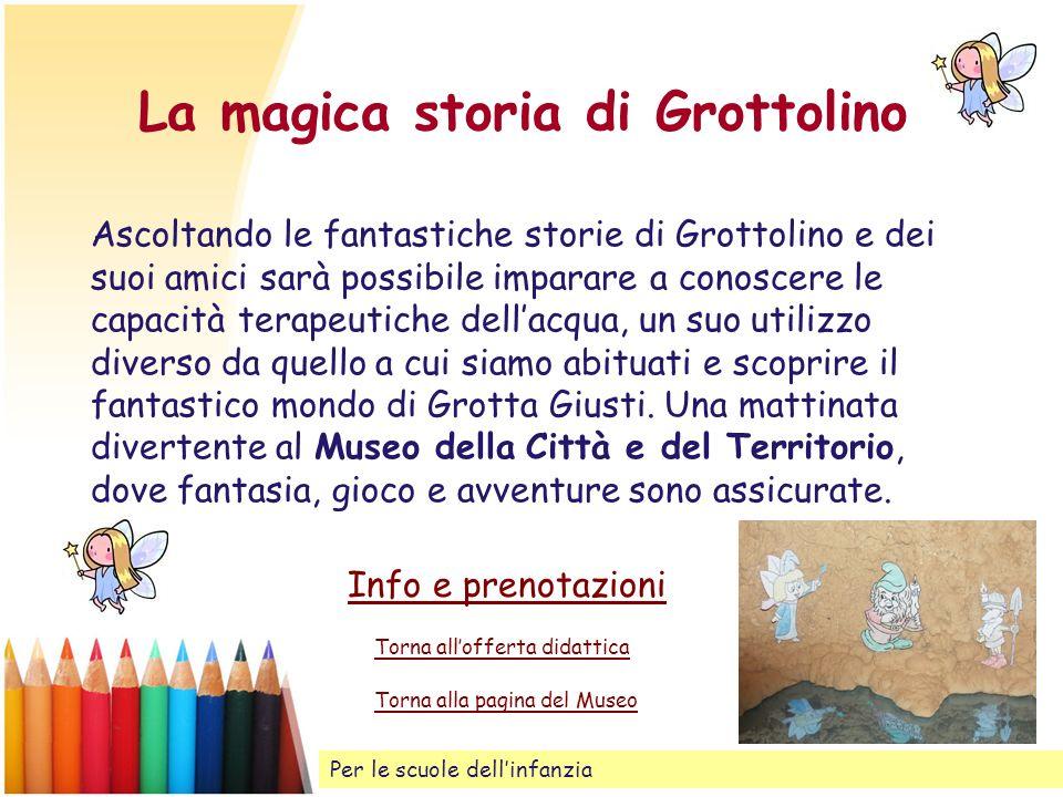 La magica storia di Grottolino