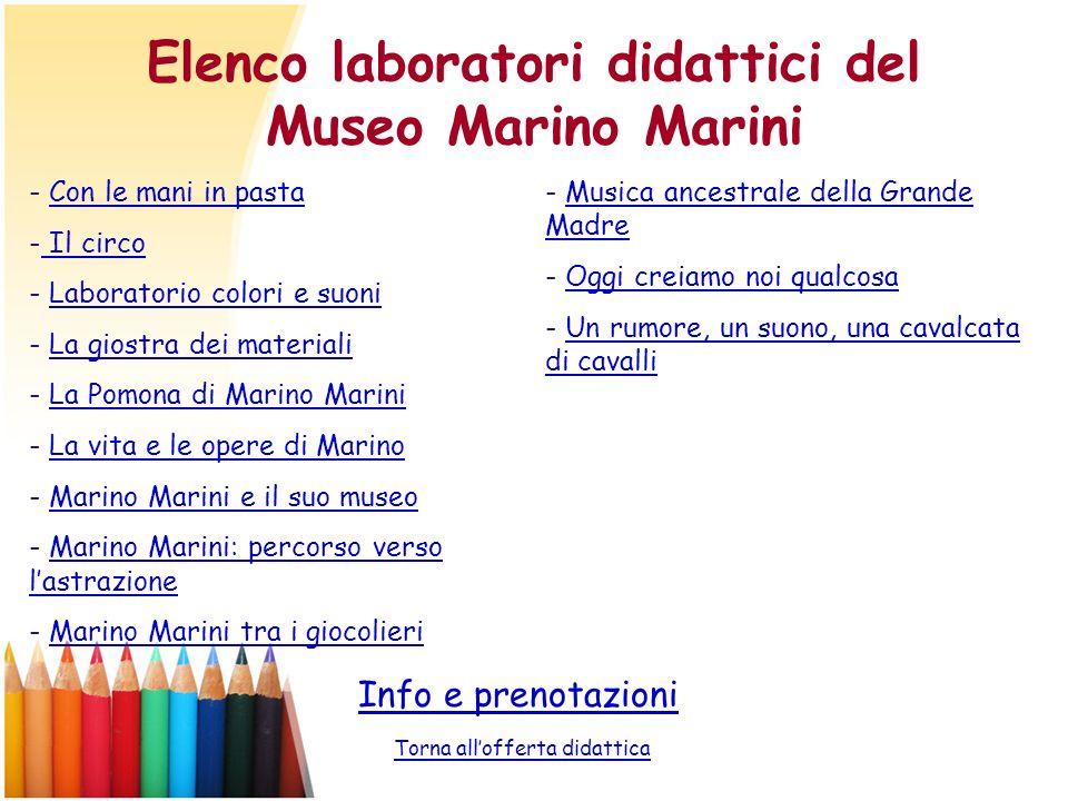 Elenco laboratori didattici del Museo Marino Marini