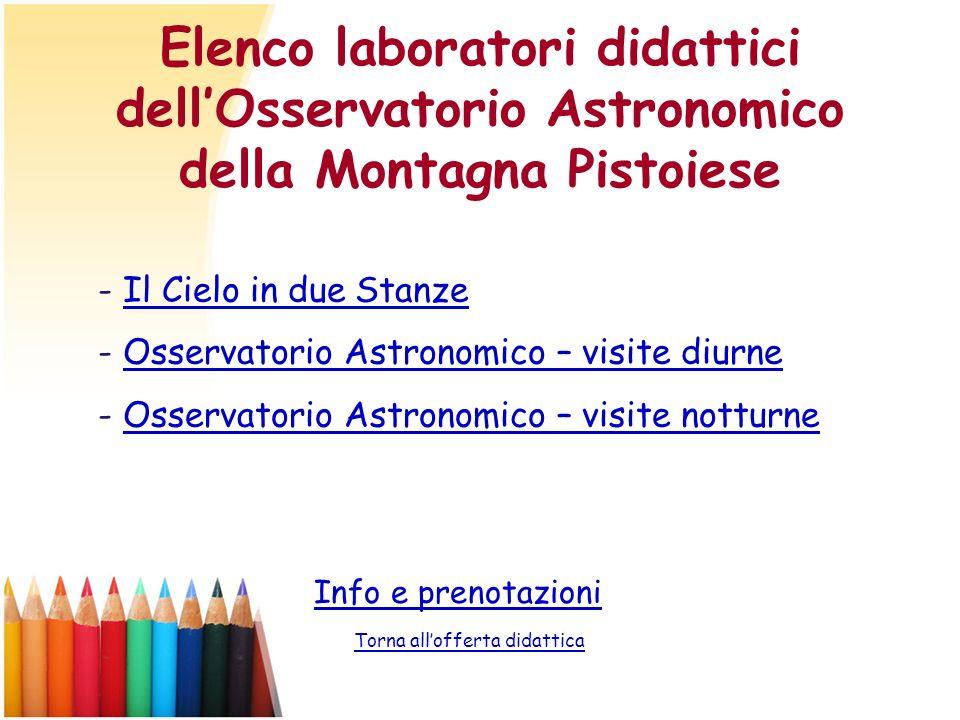 Elenco laboratori didattici dell'Osservatorio Astronomico della Montagna Pistoiese