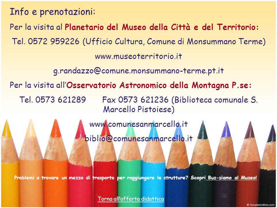 Tel. 0572 959226 (Ufficio Cultura, Comune di Monsummano Terme)