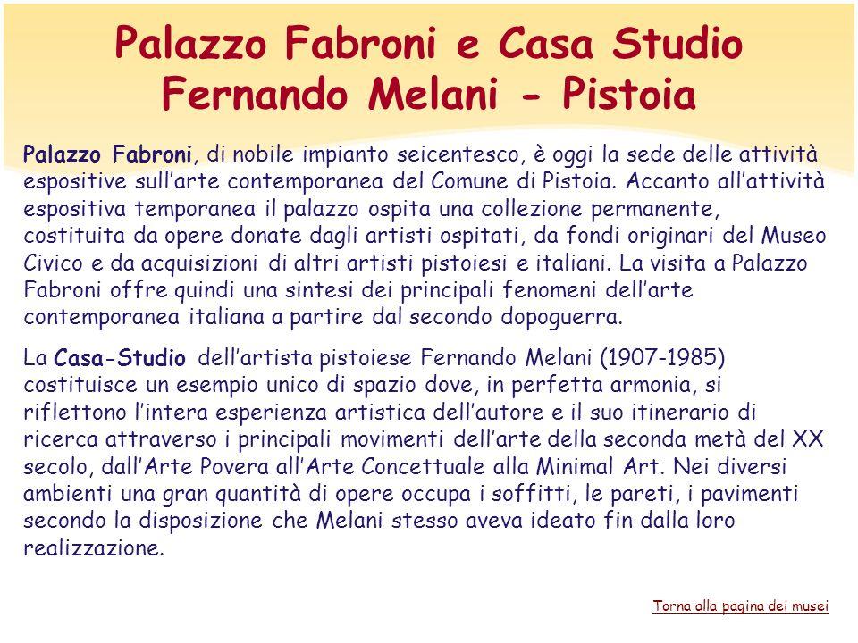 Palazzo Fabroni e Casa Studio Fernando Melani - Pistoia