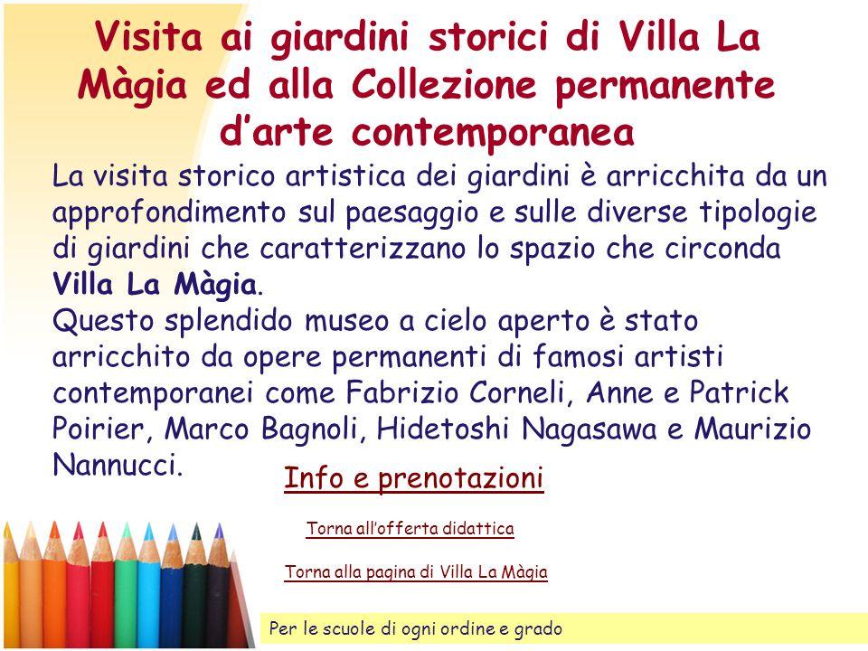 Visita ai giardini storici di Villa La Màgia ed alla Collezione permanente d'arte contemporanea