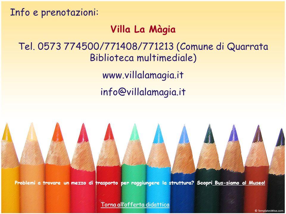 Info e prenotazioni: Villa La Màgia