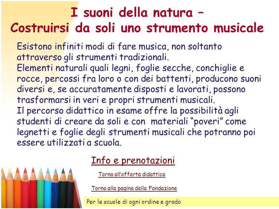 I suoni della natura – Costruirsi da soli uno strumento musicale