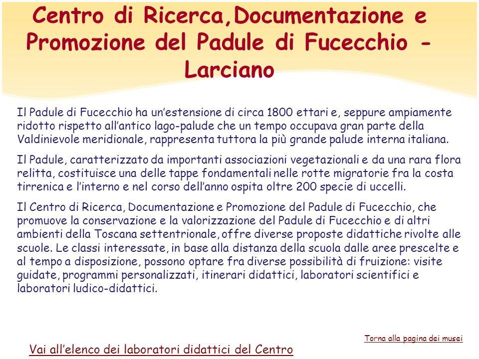 Centro di Ricerca,Documentazione e Promozione del Padule di Fucecchio - Larciano