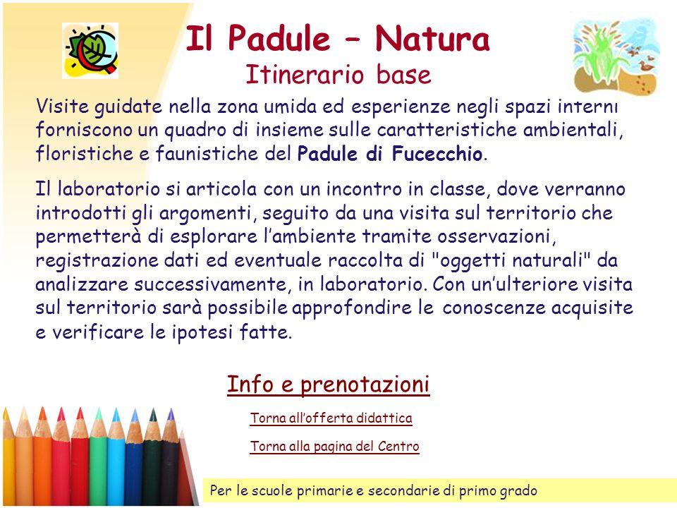 Il Padule – Natura Itinerario base