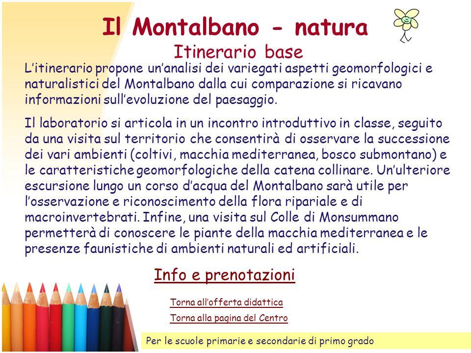 Il Montalbano - natura Itinerario base
