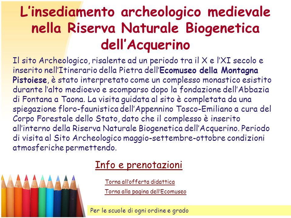 L'insediamento archeologico medievale nella Riserva Naturale Biogenetica dell'Acquerino