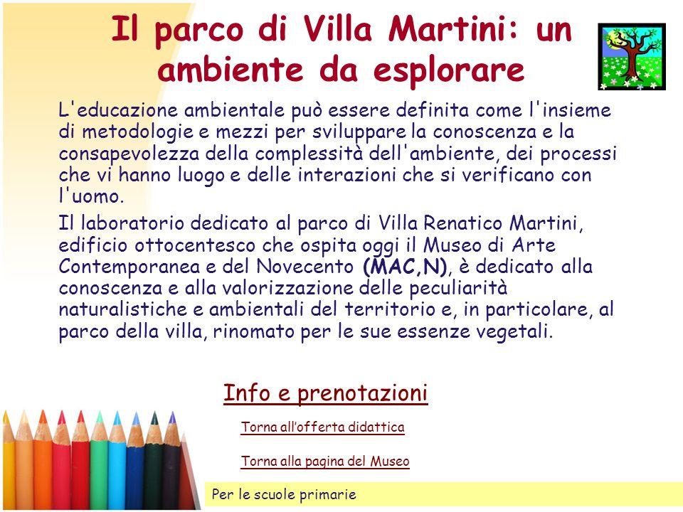Il parco di Villa Martini: un ambiente da esplorare