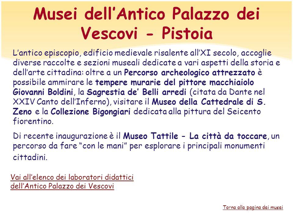 Musei dell'Antico Palazzo dei Vescovi - Pistoia