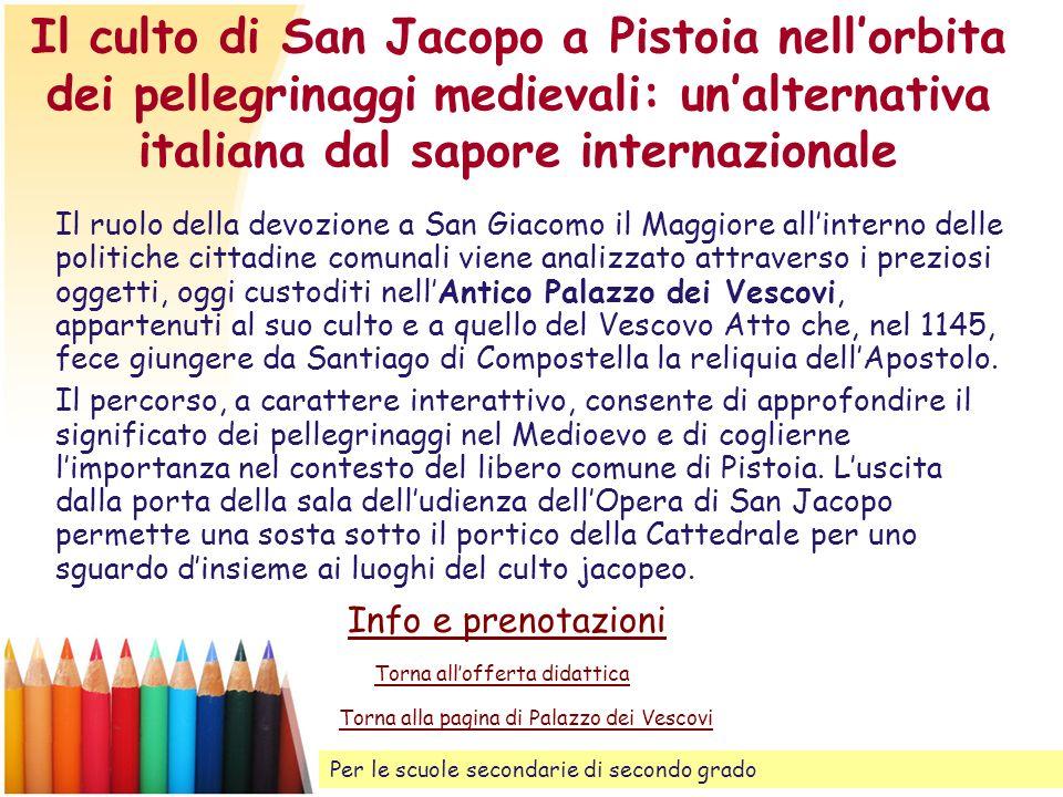 Il culto di San Jacopo a Pistoia nell'orbita dei pellegrinaggi medievali: un'alternativa italiana dal sapore internazionale