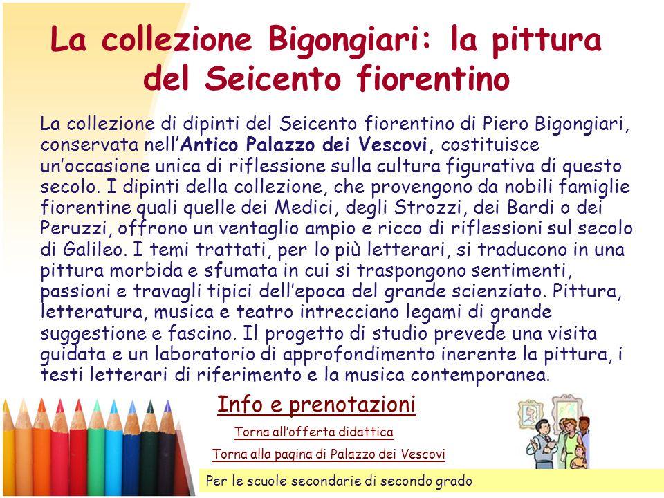 La collezione Bigongiari: la pittura del Seicento fiorentino