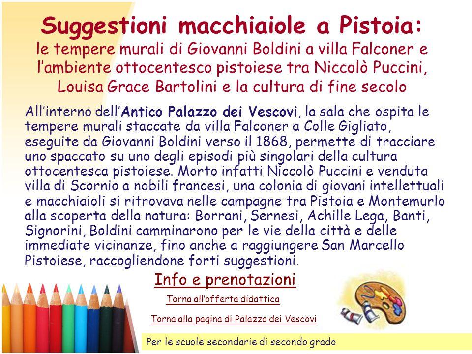Suggestioni macchiaiole a Pistoia: le tempere murali di Giovanni Boldini a villa Falconer e l'ambiente ottocentesco pistoiese tra Niccolò Puccini, Louisa Grace Bartolini e la cultura di fine secolo