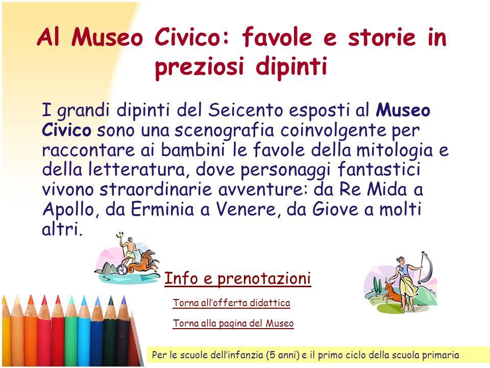 Al Museo Civico: favole e storie in preziosi dipinti