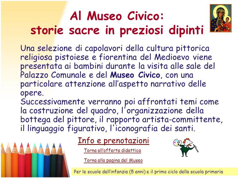 Al Museo Civico: storie sacre in preziosi dipinti