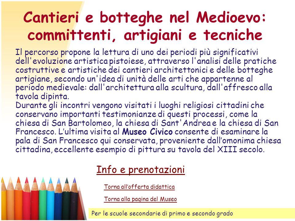 Cantieri e botteghe nel Medioevo: committenti, artigiani e tecniche