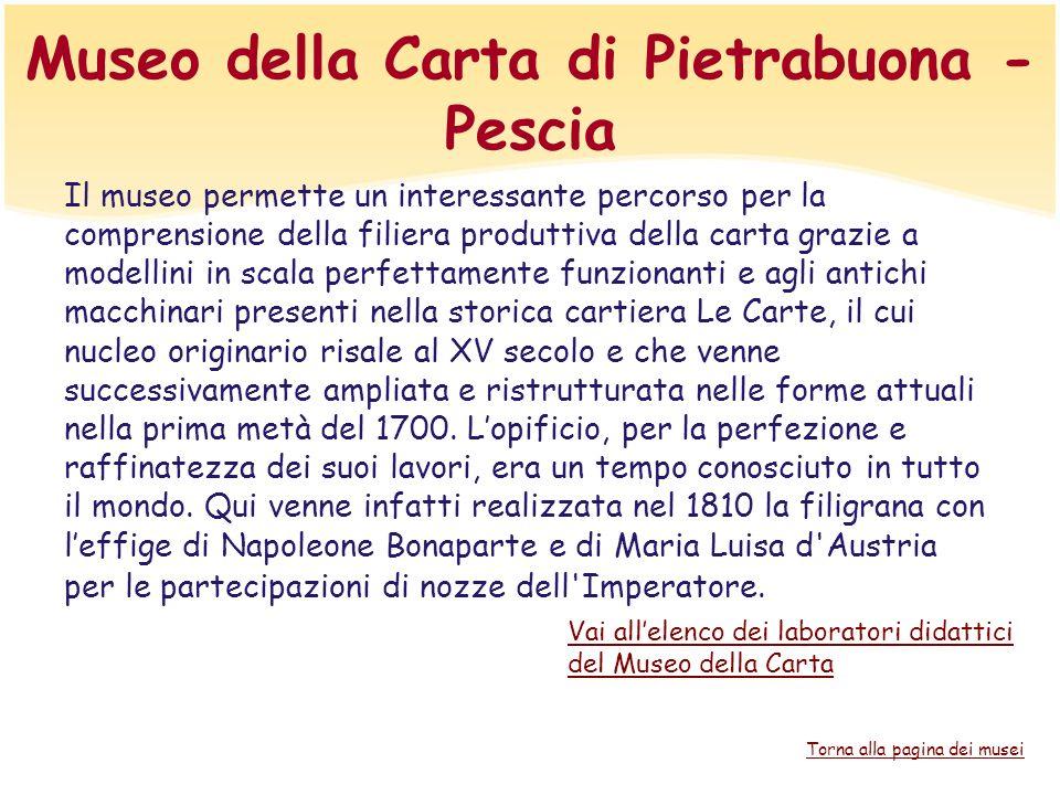 Museo della Carta di Pietrabuona - Pescia