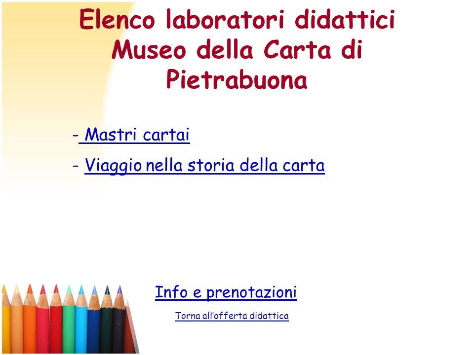 Elenco laboratori didattici Museo della Carta di Pietrabuona