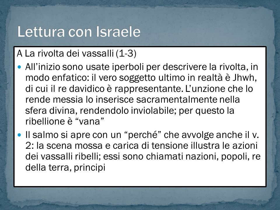 Lettura con Israele A La rivolta dei vassalli (1-3)