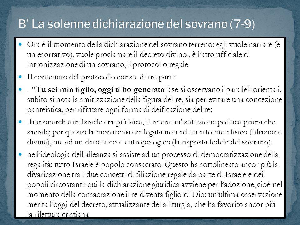 B' La solenne dichiarazione del sovrano (7-9)