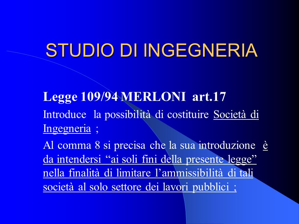 STUDIO DI INGEGNERIA Legge 109/94 MERLONI art.17