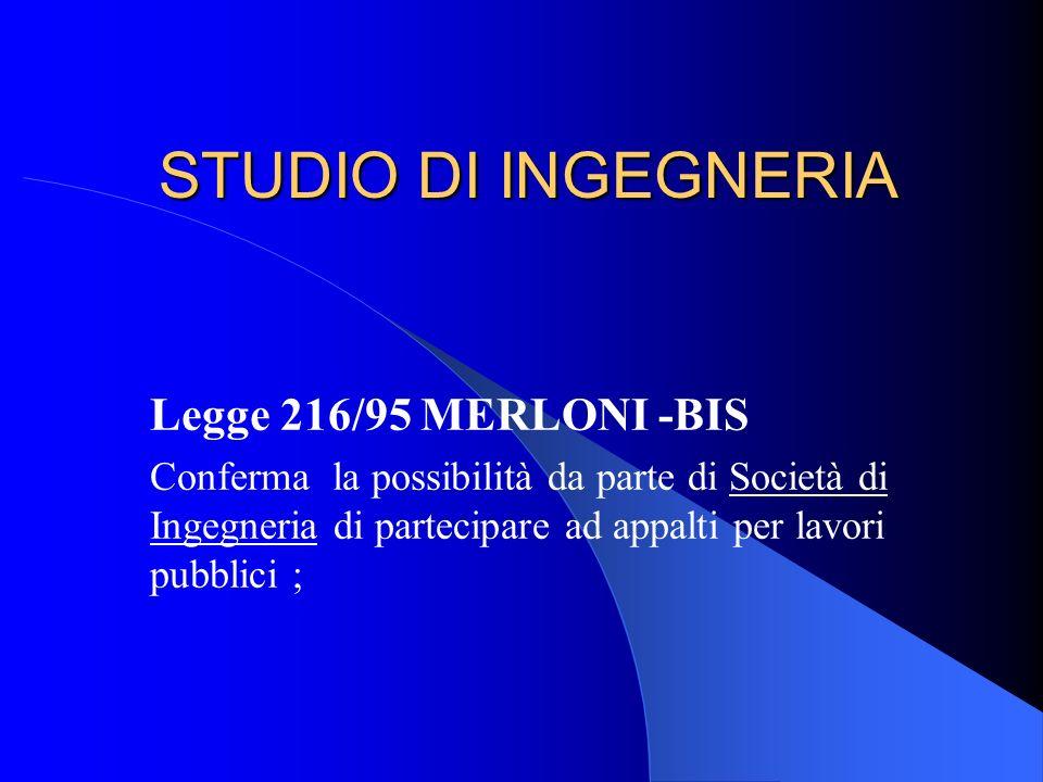 STUDIO DI INGEGNERIA Legge 216/95 MERLONI -BIS