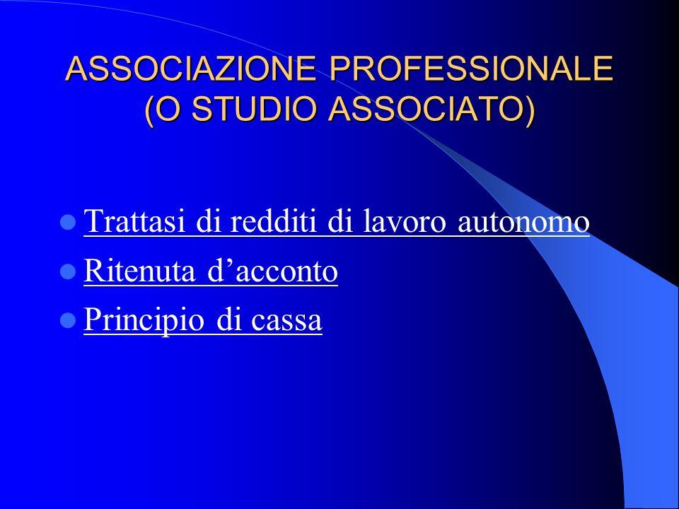 ASSOCIAZIONE PROFESSIONALE (O STUDIO ASSOCIATO)