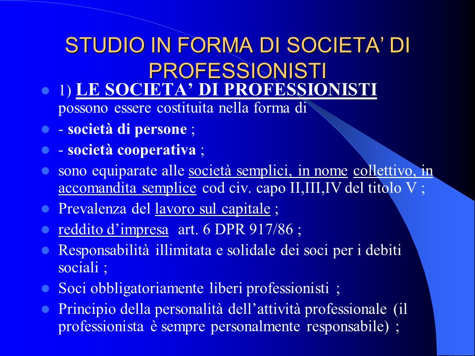 STUDIO IN FORMA DI SOCIETA' DI PROFESSIONISTI