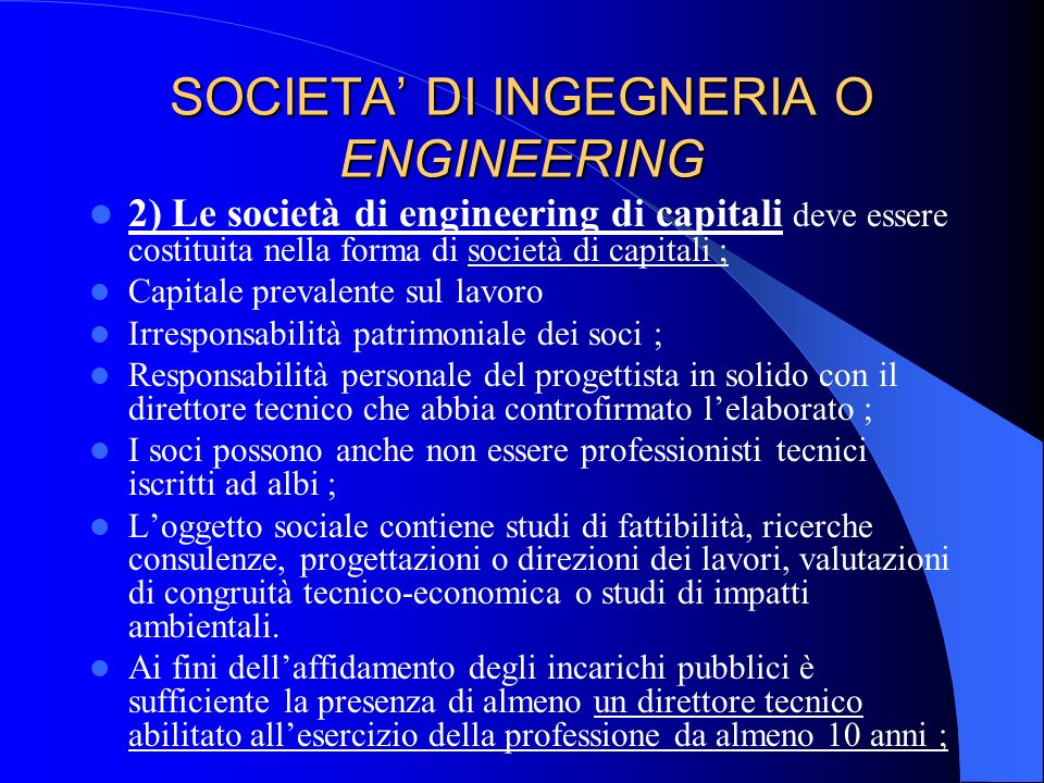 SOCIETA' DI INGEGNERIA O ENGINEERING