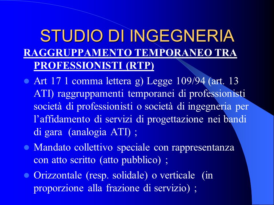 STUDIO DI INGEGNERIA RAGGRUPPAMENTO TEMPORANEO TRA PROFESSIONISTI (RTP)