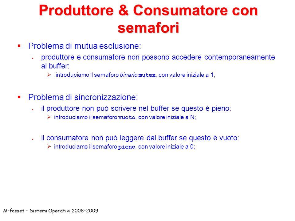 Produttore & Consumatore con semafori