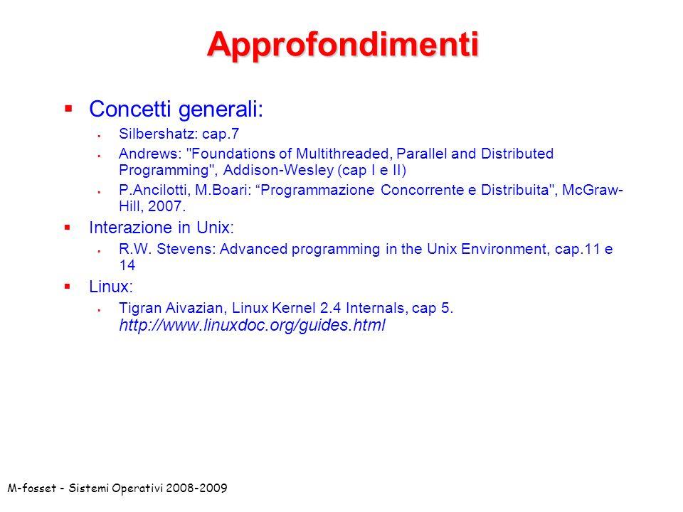 Approfondimenti Concetti generali: Interazione in Unix: Linux: