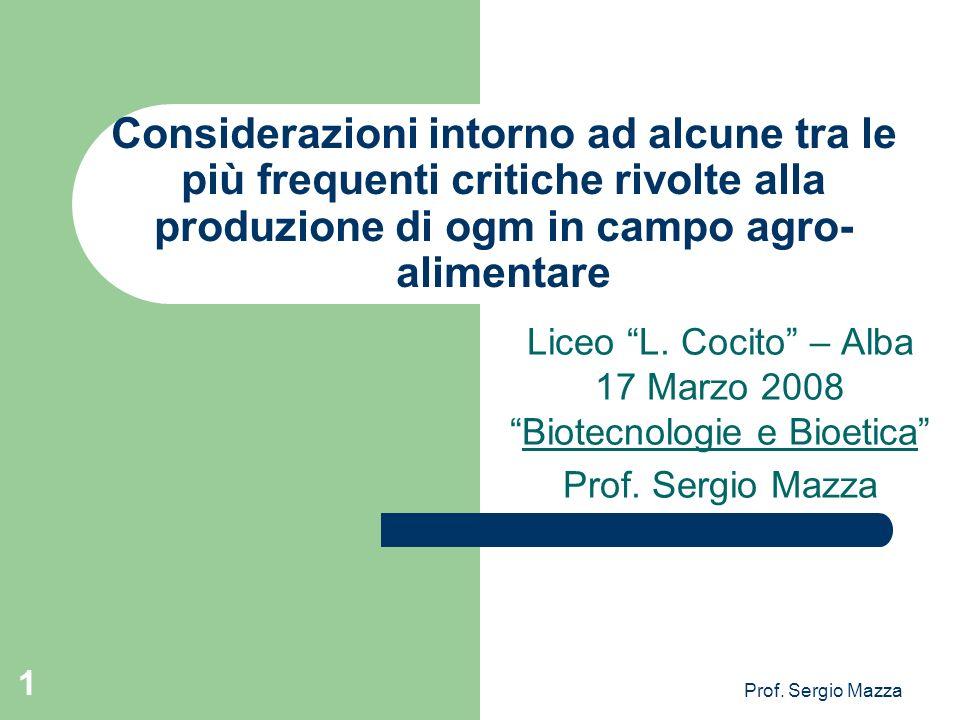 Liceo L. Cocito – Alba 17 Marzo 2008 Biotecnologie e Bioetica