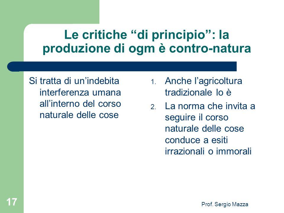Le critiche di principio : la produzione di ogm è contro-natura