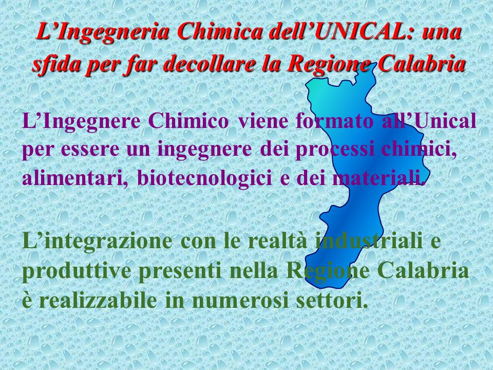 L'Ingegneria Chimica dell'UNICAL: una sfida per far decollare la Regione Calabria
