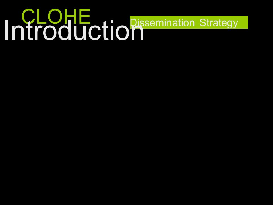 CLOHE Introduction Dissemination Strategy